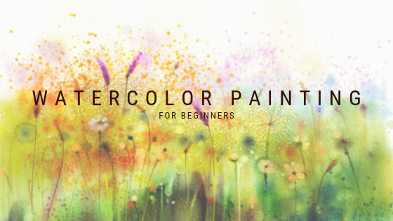 Watercolor Painting Tips for Beginners
